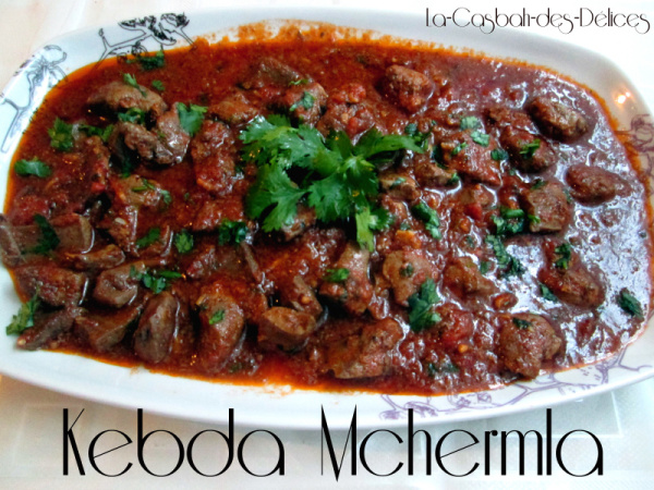 Kebda Mchermla/Foie en sauce